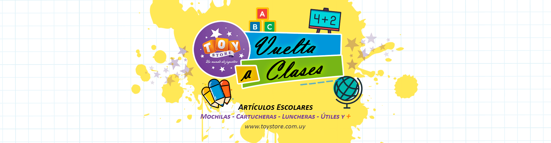 Vuelta a Clases 2019 en Toy Store